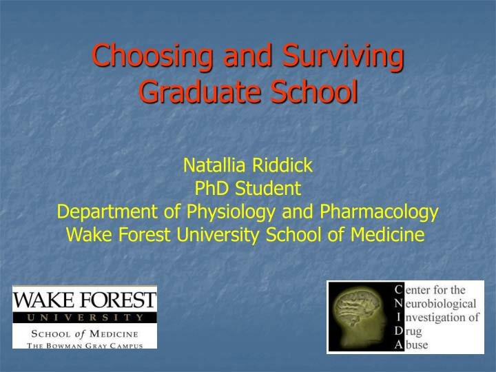 choosing and surviving graduate school n.