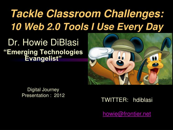 tackle classroom challenges 10 web 2 0 tools i use every day n.