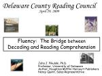 Fluency: The Bridge between Decoding and Reading Comprehension
