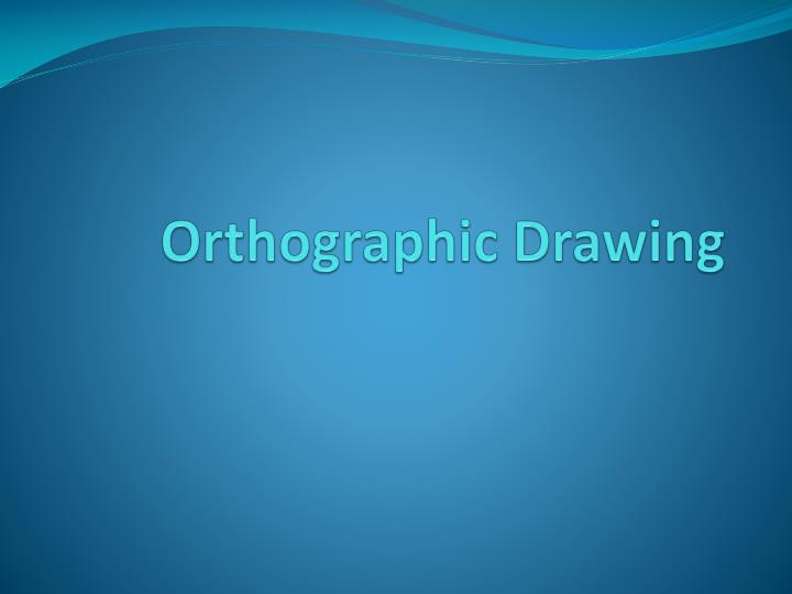 orthographic drawing n.