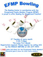 The Bowling Center in coordination with the Exceptional Family Member Program (EFMP)