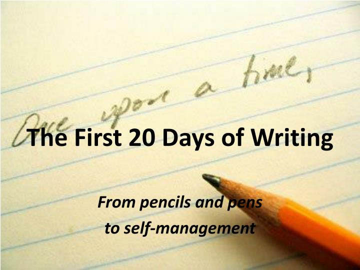 the first 20 days of writing n.