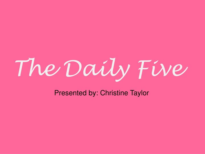 the daily five n.