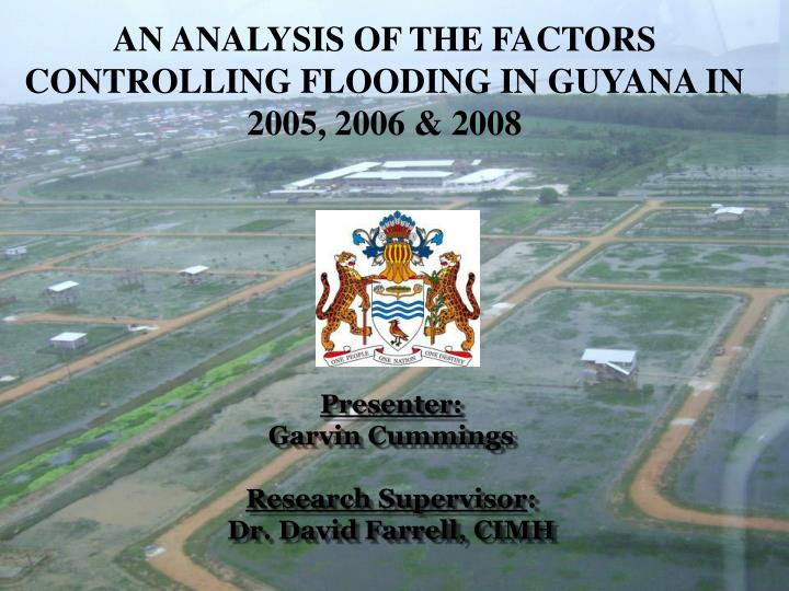 an analysis of the factors controlling flooding in guyana in 2005 2006 2008 n.
