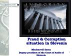Fraud & Corruption situation in Slovenia