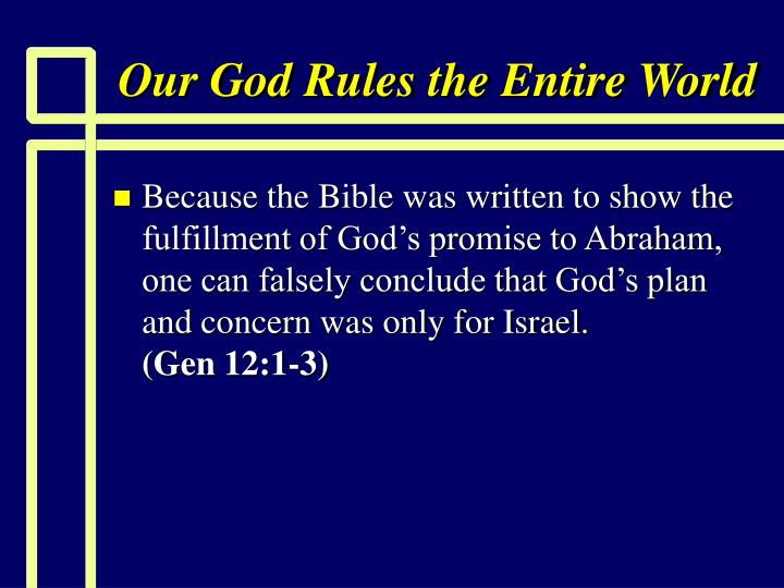 our god rules the entire world n.