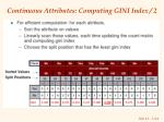Continuous Attributes: Computing GINI Index / 2