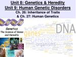 Unit 8: Genetics & Heredity