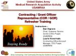 Contracting / Grant Officer  Representative (COR / GOR)  Refresher Training