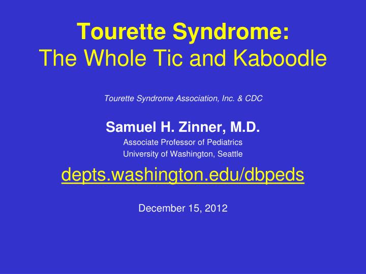 tourette syndrome the whole tic and kaboodle n.