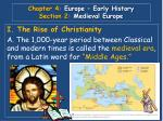 Chapter 4: Europe – Early History Section 2: Medieval Europe