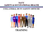 NAVY   SAFETY & OCCUPATIONAL HEALTH