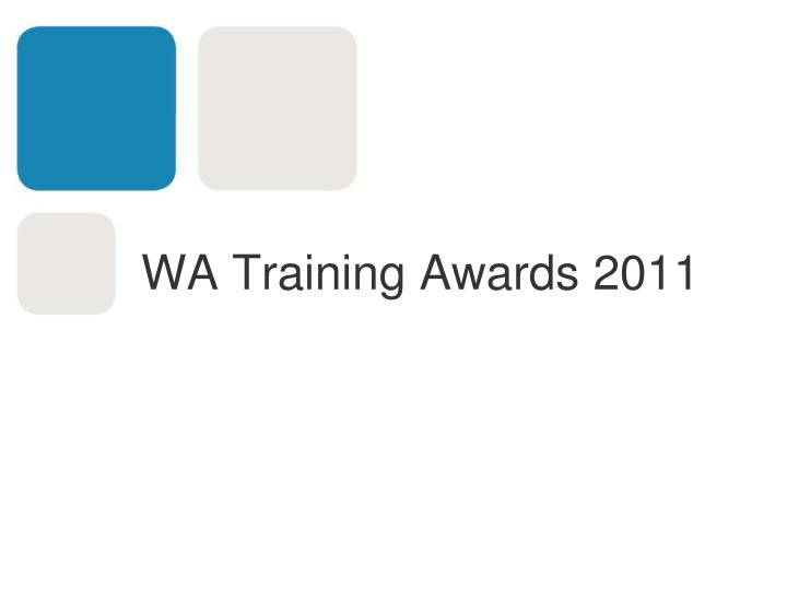 wa training awards 2011 n.