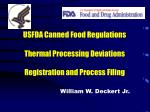 USFDA Canned Food Regulations Thermal Processing Deviations Registration and Process Filing