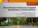 Recent Research Advances of Applied Biochemistry in Animal Nutrition