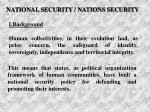 NATIONAL SECURITY / NATIONS SECURITY