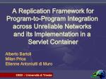 A Replication Framework for Program-to-Program Integration across Unreliable Networks