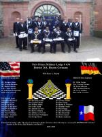 Nero Prince Military Lodge # 634 District 26A, Hessen Germany WM Marc A. Nelson