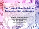 The Compatibility 6 Full-Adder Topologies with V DD Stacking