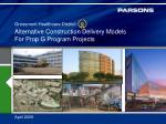 Alternative Construction Delivery Models For Prop G Program Projects