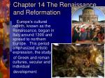 Chapter 14 The Renaissance and Reformation