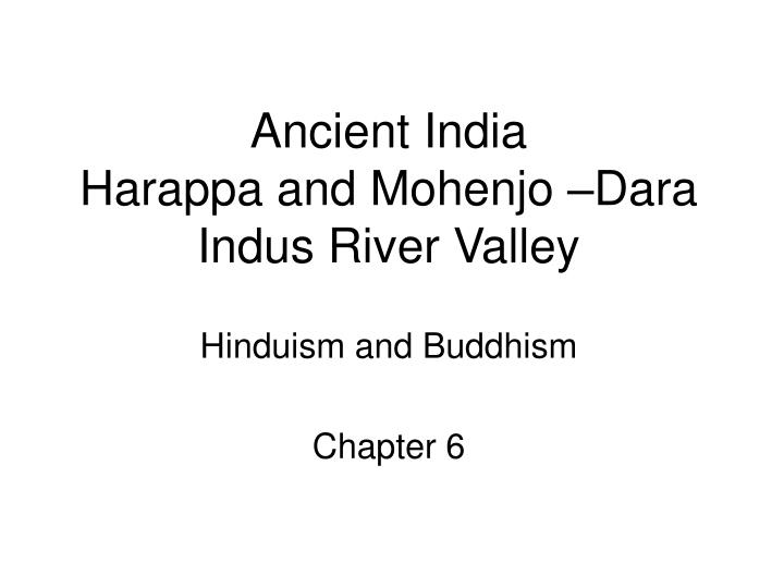 ancient india harappa and mohenjo dara indus river valley n.
