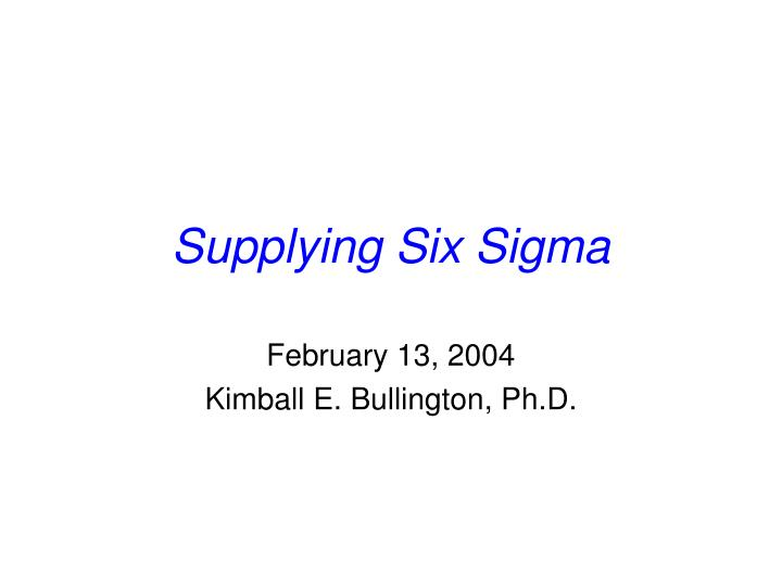 supplying six sigma n.
