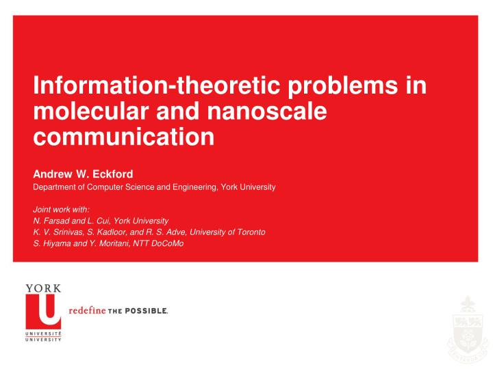 information theoretic problems in molecular and nanoscale communication n.