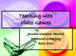 Teaching with Video Games