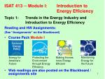 ISAT 413 ─ Module I:	Introduction to 					Energy Efficiency