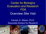 Center for Biologics  Evaluation and Research  FDA
