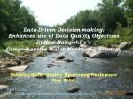 Data-Driven Decision-making: Enhanced use of Data Quality Objectives In New Hampshire's