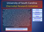 University of South Carolina Chernobyl Research Initiative