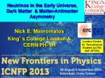 Neutrinos in the Early Universe, Dark Matter & Matter-Antimatter Asymmetry