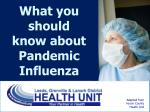 What you should know about Pandemic Influenza