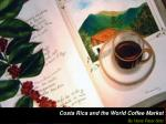 Costa Rica and the World Coffee Market