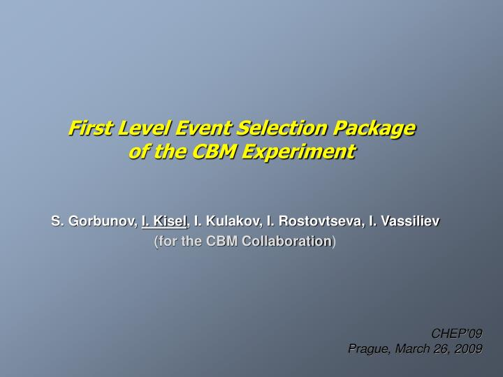 first level event selection package of the cbm experiment n.