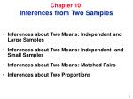 Chapter 10     Inferences from Two Samples