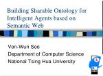 Building Sharable Ontology for Intelligent Agents based on Semantic Web