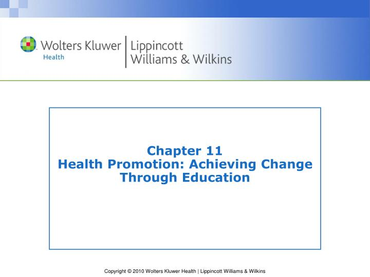 chapter 11 health promotion achieving change through education n.