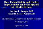 How Patient Safety and Quality Improvement can be Integrated into Health Reform