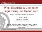 What Electrical & Computer Engineering Can Do for You?