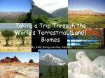 Taking a Trip Through the World's Terrestrial (Land) Biomes