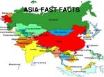 ASIA FAST FACTS