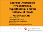 Exercise-Associated Hyponatremia, Hyperthermia, and the Balance of Fluids