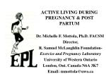 ACTIVE LIVING DURING PREGNANCY & POST PARTUM