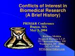 Conflicts of Interest in Biomedical Research (A Brief History)