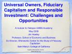Universal Owners, Fiduciary Capitalism and Responsible Investment: Challenges and Opportunities