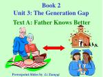 Book 2 Unit 3: The Generation Gap