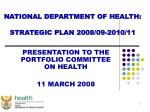 NATIONAL DEPARTMENT OF HEALTH: STRATEGIC PLAN 2008/09-2010/11
